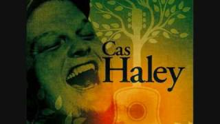 Cas Haley - Easy