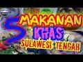 5 Makanan khas Sulawesi Tengah