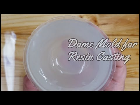 Creating Any Size Silicone Dome Mold for Resin Casting