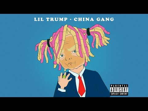 Lil Trump - China Gang