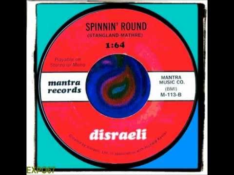 DISRAELI - SPINNIN' ROUND