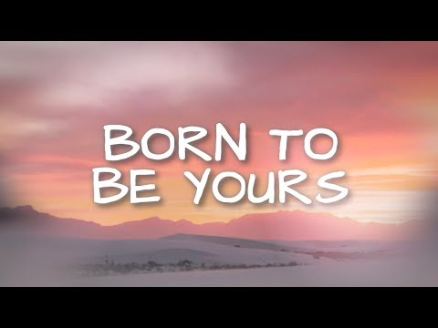 Kygo & Imagine Dragons - Born To Be Yours (Lyrics / Lyric Video)