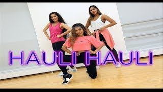 HAULI HAULI :De De Pyaar De | BollyHOOD | London dancers