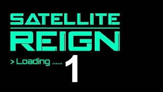 Satellite Reign -Let's Play Gameplay Episode 1