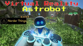 Virtual Reality *Astrobot* LIVESTREAM PSVR PS4 Pt. 4