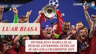 Harga Pemain Liverpool Meroket Setelah Juara Liga Champions 2019