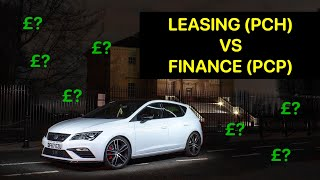 Car Leasing vs Finance (PCH vs PCP) ** REAL UK EXAMPLES + FIGURES **