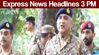 Express News Headlines - 03:00 PM - 26 June 2017