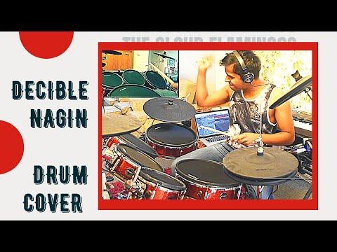 Decibel - Naagin the Lady Cobra - Drum cover