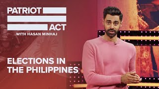 Elections In The Philippines | Patriot Act with Hasan Minhaj | Netflix