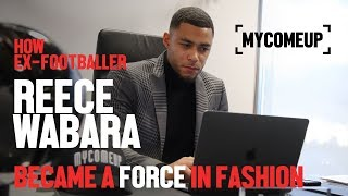 How Ex-Footballer Reece Wabara Became A Force In Fashion | MYCOMEUP