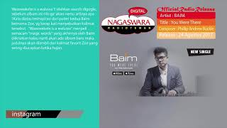 Baim - You Were There (Band Version) (Official Radio Release)