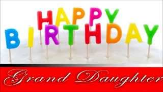 Happy Birthday, Grand Daughter! E card greetings to you!
