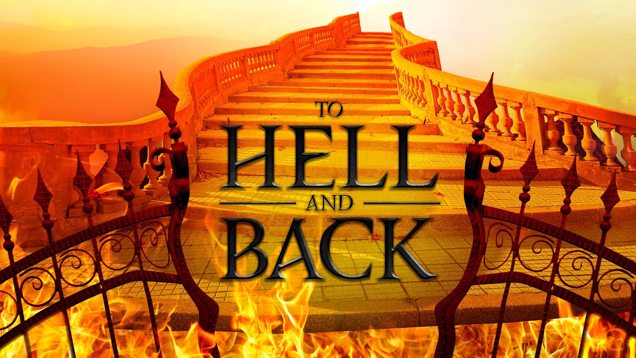 It Is Written - To Hell and Back