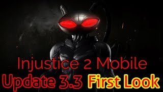 Injustice 2 Mobile Update 3.3 First Look and Impressions!