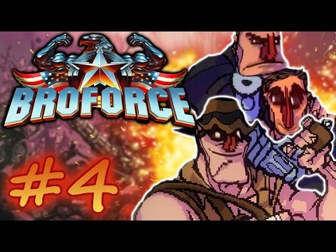 WE BROKE THE GAME • Broforce • Pt 4 |