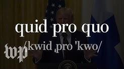 Quid pro quo, explained
