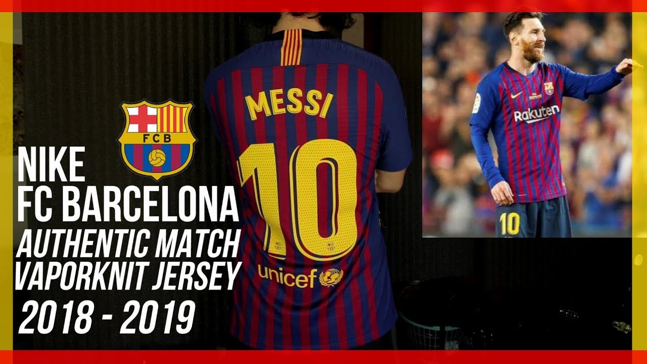 quality design f8b3b 80c84 NEW BARCELONA JERSEY 2018-2019 - Nike Authentic Match VaporKnit - Lionel  Messi