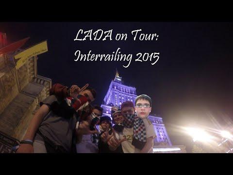 LADA On Tour: Europe | Interrailing Summer 2015