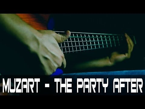 Muzart - The Party After (kabas - bass cover)