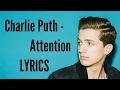 Charlie Puth -Attention Lyrics!