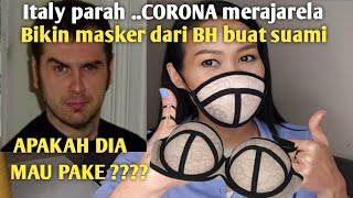 Teman .. video kali ini aku share cara membuat masker dari bh yang rapi dan bagus di italy sekarang virus corona sudah memakan banyak korban , pemer...
