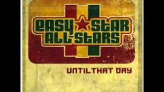 Easy Star All- Stars - Like The Stars - (Until That Day)