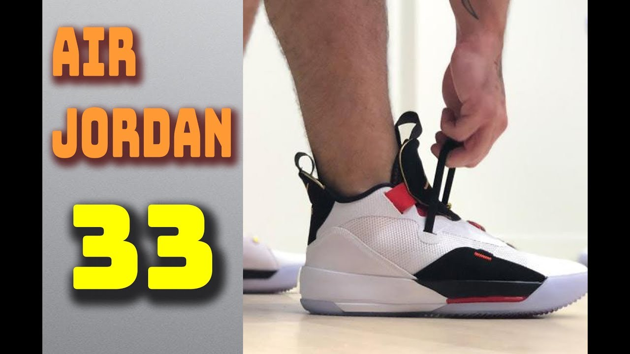 4325fdb74a90 Air Jordan 33 First Impressions - Air Jordan 33 Revew - YouTube