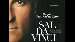 Sal Da Vinci - Singoli (feat. Renato Zero)