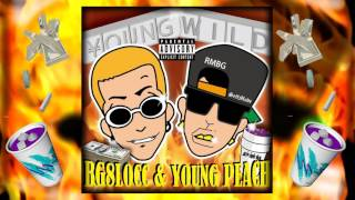"BG 8 LOCC ""Young Wild"" feat Young Peach"
