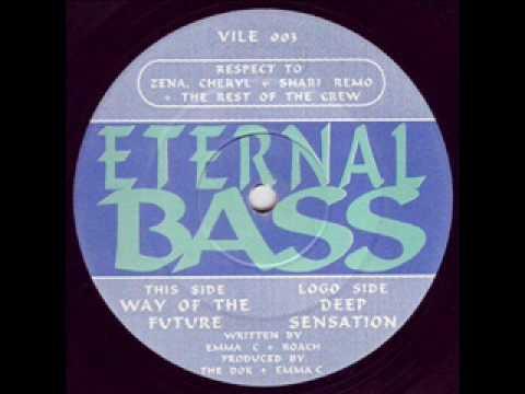 Eternal Bass - Way Of The Future