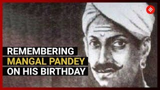 Remembering Mangal Pandey on his Birthday