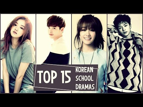 Top 15 Korean School Dramas