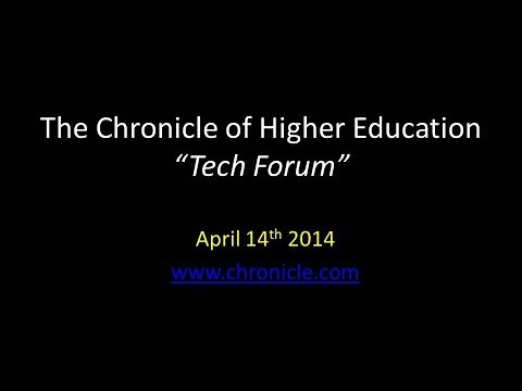 The Chronicle of Higher Education Robert Boggs Presenter Tech Forum April 2014