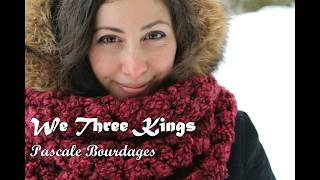 We Three Kings (Cover) - Pascale Bourdages