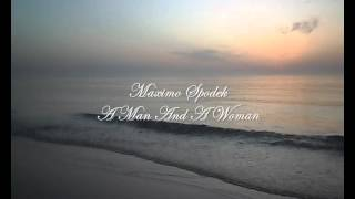 MAXIMO SPODEK, THEME FROM A MAN AND A WOMAN,  PIANO AND INSTRUMENTAL ARRANGEMENTS