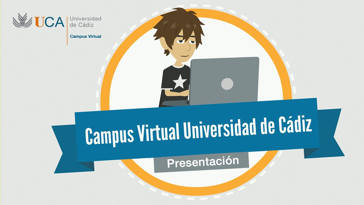 Campus Virtual | Universidad de Cádiz UCA