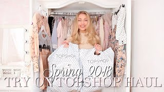 SPRING 2018 TOPSHOP TRY ON HAUL ~ SPRING FASHION EDIT ~ Freddy My Love