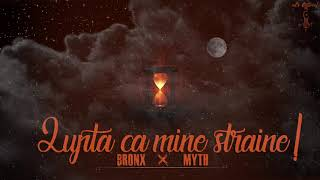 12. BR0NX - Lupta ca mine straine ( feat.Myth )