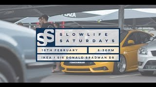 Slowlife Saturdays (2018)