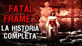 Fatal Frame 2 | La historia completa