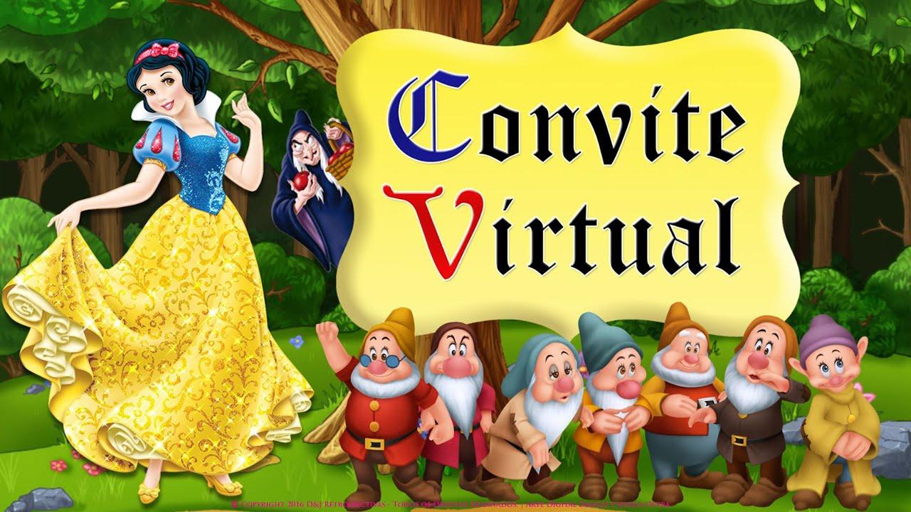 Convite Virtual Branca De Neve Youtube