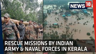 Kerala Flood Rescue Mission | 'Madad' and 'Sahyog' launched by Indian Army and Navy