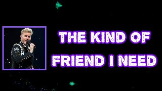 Gary Barlow - The Kind of Friend I Need (Lyrics)