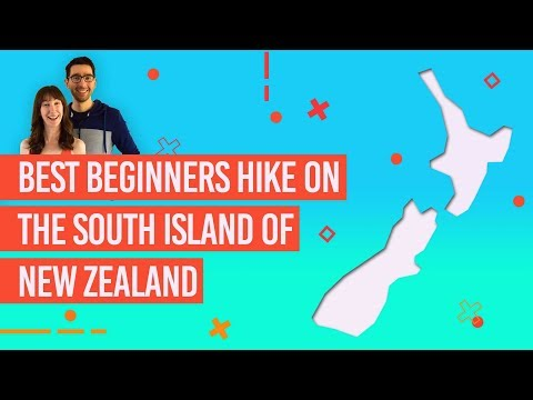 The 10 Best Beginners Hikes In The South Island In New Zealand