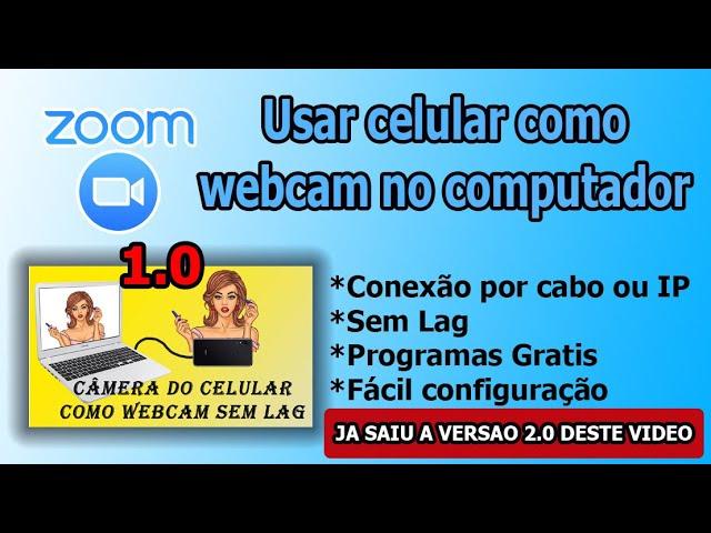 USAR CELULAR COMO WEBCAM NO COMPUTADOR - ZOOM E OUTROS
