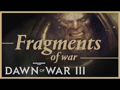 Dawn of War III - Fragments of War