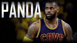 LeBron James 2016 - PANDA ᴴᴰ