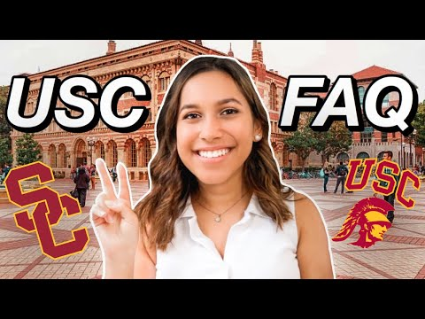 Everything You Need to Know About USC | USC FAQ