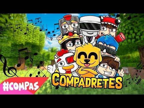 #COMPADRETES 🎵😍 LA CANCION DE LOS #CoMPaS - PARODIA MUSICAL MINECRAFT - RIUSPLAY